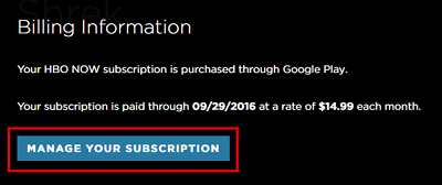 Click manage your subscription to see details about or delete your HBO Now account
