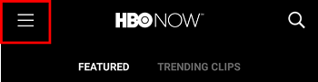 Click the three horizontal lines in the top left corner to do almost anything in HBO Now – this is your menu bar