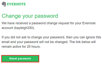 Click the Reset Password in the email Evernote sends to you to reset your password