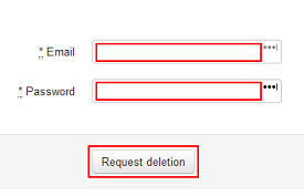 Enter your email address and password, and then click Request Deletion to delete your account.
