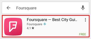 Tap Foursquare.