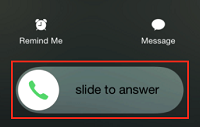 Slide button to answer call