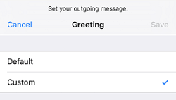 Tap Default or Custom to select your voicemail greeting type