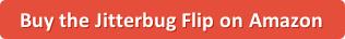 Jitterbig Flip button